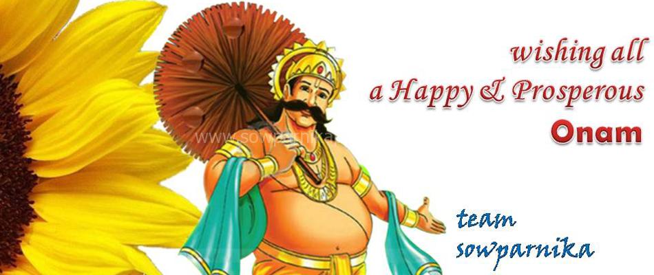 Wishing all a Happy & Prosperous Onam